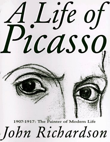 2: A Life of Picasso, Volume II: 1907-1917 - The Painter of Modern Life