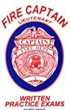 Fire Captain - Lieutenant Exams : Practice Written Exams, Couvillon, Art, 0938329634