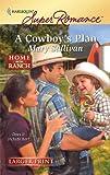 A Cowboy's Plan, Mary Sullivan, 0373783760