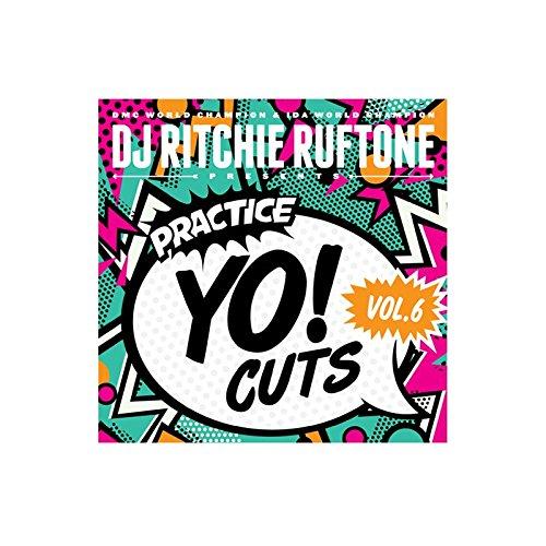 (DJ RITCHIE RUFTONE Practice Yo! Cuts Vol. 6 - 7