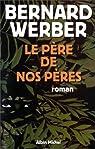 Le Père de nos pères par Werber