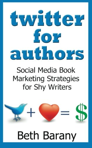 twitter-for-authors-social-media-book-marketing-strategies-for-shy-writers