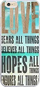Love bears all things believes all things hopes all things endures all things Christian Quote Bible Verses Pattern Print Plastic Cover Protector Sleeve Case For Apple Iphone 6 4.7 inches