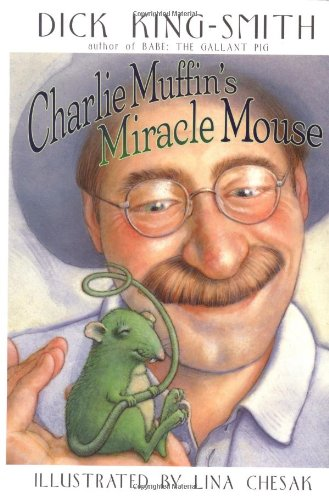 Charlie Muffin's Miracle Mouse