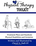 Physical Therapy Toolkit, Cheryl A. Hall OT, 1493662236