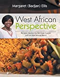 West African Perspective: Recipes Inspired by Gambian Cuisine with an International Blend