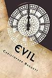 Evil, Christopher Huggett, 1475234643