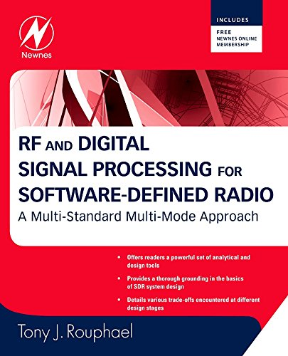 RF and Digital Signal Processing for Software-Defined Radio: A Multi-Standard Multi-Mode Approach ()