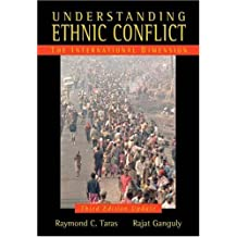 Understanding Ethnic Conflict: The International Dimension, Update Edition (3rd Edition)