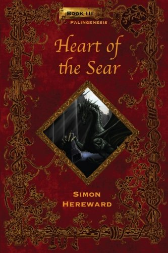 Heart of the Sear (Palingenesis Trilogy) (Volume 3)