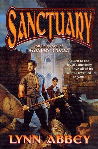 (Sanctuary: An Epic Novel of Thieves' World)