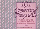 101 Comforting Things to Do, Erica Levy Klein, 0471346535