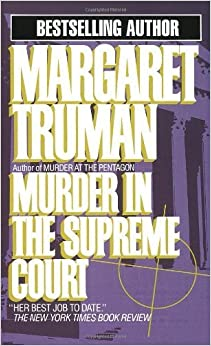 Book Murder in the Supreme Court (Capital Crime Mysteries) by Margaret Truman (1985-05-12)