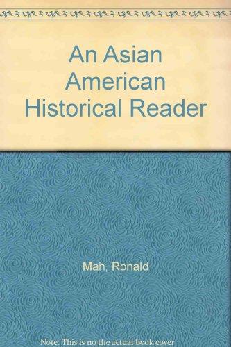 An Asian American Historical Reader