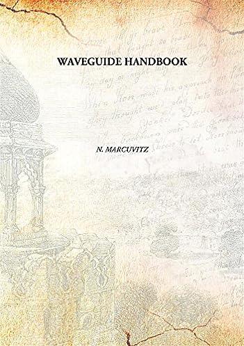waveguide handbook n marcuvitz 9789332873667 amazon com books rh amazon com waveguide handbook 1965 Waveguide Components
