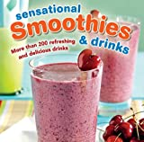 Sensational Smoothies and Drinks, , 1450868010