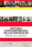 Historia Contemporanea de Las Espanas (II), Francisco Gijon, 1481984802