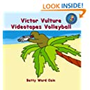 Victor Vulture Videotapes Volleyball