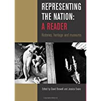 Representing the Nation: A Reader: A Reader - Histories, Heritage, Museums