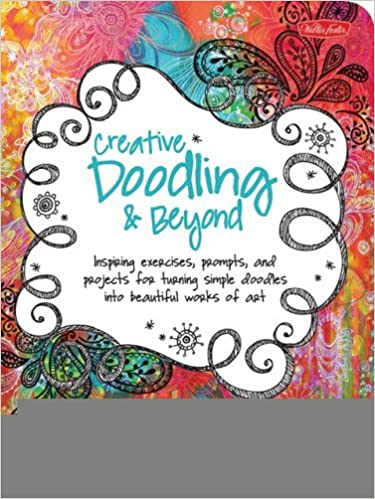 Creative Doodling & Beyond Inspirational Journal [Paperback] [2011] (Author) Stephanie Corfee