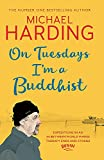 On Tuesdays I'm a Buddhist: Expeditions in an