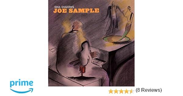 Joe sample soul shadows amazon music stopboris Choice Image