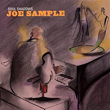 Joe sample soul shadows amazon music soul shadows stopboris Gallery