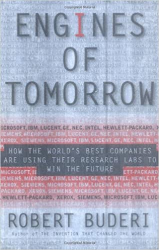 Engines of Tomorrow: How the World's Best Companies are Using Their