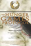 img - for The Hunger Games Protocol: An informal manual and guide to the management of The Games and its tributes book / textbook / text book