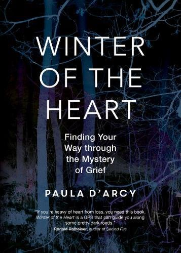 (Winter of the Heart: Finding Your Way through the Mystery of Grief )