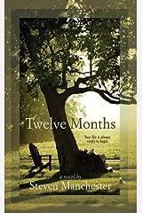 Twelve Months (Life's Journey) Paperback