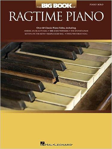 The Big Book of Ragtime Piano: Hal Leonard Corp
