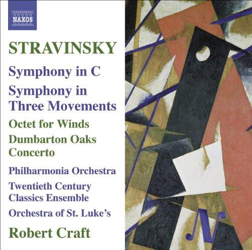 Stravinsky, I.: Symphony In C / Symphony In 3 Movements / Octet / Dumbarton Oaks (Craft) (Stravinsky, Vol. 10) (Robert Stravinsky Craft)
