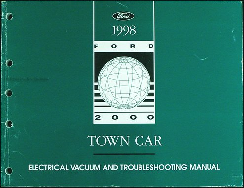 1998 Lincoln Town Car Electrical and Vacuum Troubleshooting - Car Troubleshooting Town Lincoln