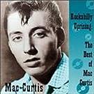 Rockabilly Uprising: Best of Mac Curtis