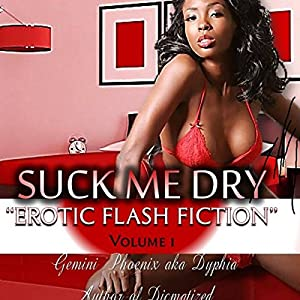 Suck Me Dry: Sexually Frustrated Audiobook