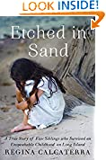 #7: Etched in Sand: A True Story of Five Siblings Who Survived an Unspeakable Childhood on Long Island