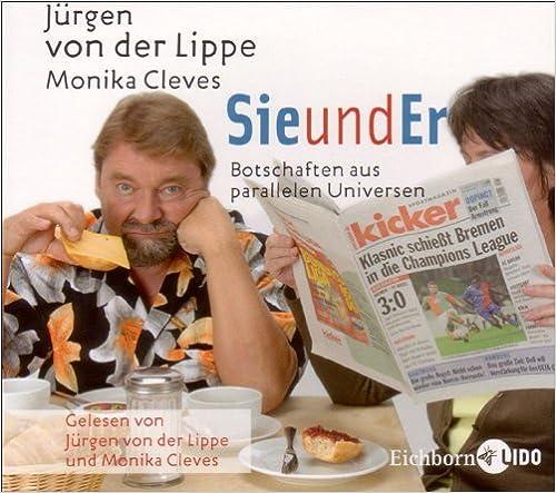 cd von Jürgen von der Lippe, Monika Cleves SieundEr. CD Botschaft aus parallelen Universen