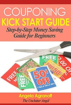 Amazon.com: Couponing Kick Start Guide: Step-by-Step Money ...