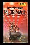 Pilgrimage, Drew Mendelson, 0879976128