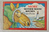 More Mother Moose Rhymes, Palmer, 0930096991