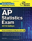 Cracking the AP Statistics Exam, 2015 Edition (College Test Preparation)