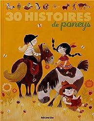 J'Aime les Histories : 30 Histoires de Poneys - De 4 à 6 ans