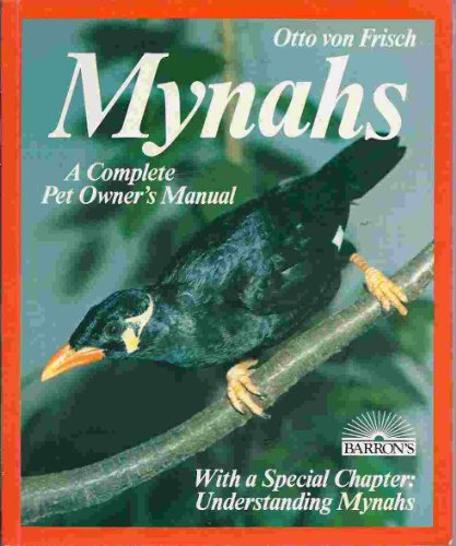 Mynahs: Everything About Purchase, Acclimation, Nutrition, and Diseases (Pet Care Series) (English and German Edition) 1