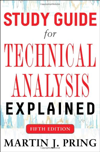 Study Guide for Technical Analysis Explained Fifth Edition (Business - Guide Analysis Study