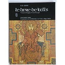 The Book of Kells: Livre de Kells - Selections