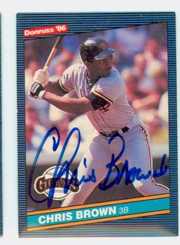 Chris Brown AUTOGRAPH d.06 1986 Donruss #553 San Francisco Giants