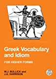 Greek Vocabulary and Idiom (Bcpaperbacks)