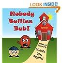 Nobody Bullies Bub (Bub & Guy) (Volume 1)