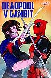 Deadpool v Gambit: Das 'v' steht für 'vs.'